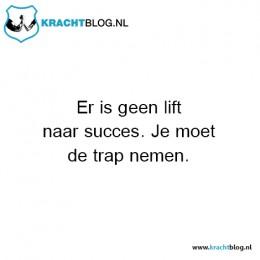 er-is-geen-lift-naar-succes,-je-moet-de-trap-nemen