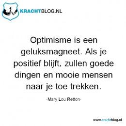 optimisme-is-een-geluksmagneet,-als-je-positief-blijft-zullen-goede-dingen-en-mooie-mensen-naar-je-toe-trekken