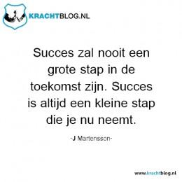 succes-zal-nooit-een-grote-stap-in-de-toekomst-zijn.-Succes-is-altijd-een-kleine-stap-die-je-nu-neemt