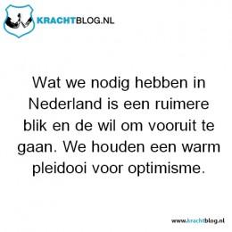 wat-we-nodig-hebben-in-nederland-is-een-ruimere-blik-en-de-wil-om-vooruit-te-gaan